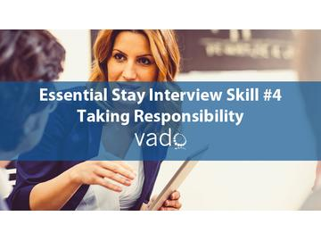 Essential Stay Interview Skill 4 Taking Responsibility