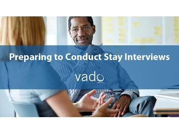 Preparing to Conduct Stay Interviews