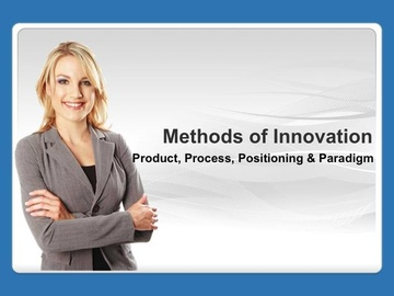 Innovation: Process, Product, Positioning and Paradigm
