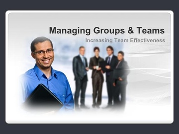 Managing Groups and Teams