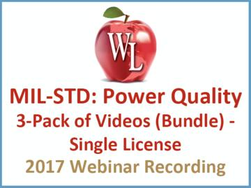MIL-STD: Power Quality 3-Pack of Videos (Bundle) - Single License [2017 Webinar Recording]