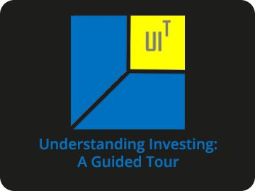 Understanding Investing: A Guided Tour